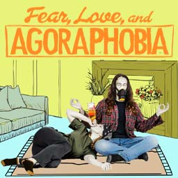 Fear, Love, and Agoraphobia   A dramatic film about an